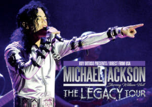 MICHAEL JACKSON – THE LEGACY TOUR STARRING WILLIAM HALL