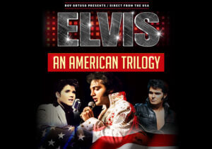ELVIS AN AMERICAN TRILOGY